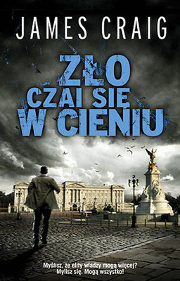 James Craig - Zło czai się w cieniu / James Craig - Buckingham Palace Blues