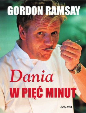 Gordon Ramsey - Dania w pięć minut