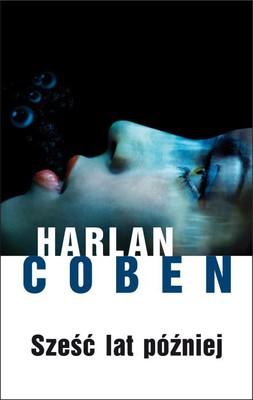 Harlan Coben - Sześć lat później / Harlan Coben - Six Years