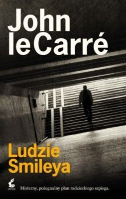 John Le Carre - Ludzie Smileya / John Le Carre - Smiley's People