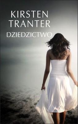 Kirsten Tranter - Dziedzictwo / Kirsten Tranter - The Van Alen Legacy