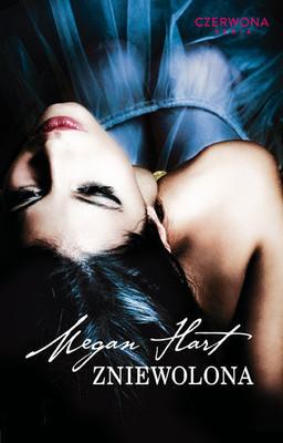 Megan Hart - Zniewolona