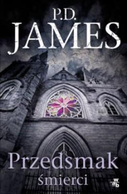 P.D. James - Przedsmak śmierci