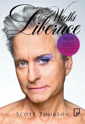 Scott Thorson - Wielki Liberace / Scott Thorson - Behind the Candelabra: My Life With Liberace