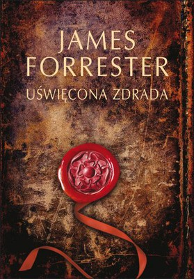 James Forrester - Uświęcona zdrada / James Forrester - Sacred Treason