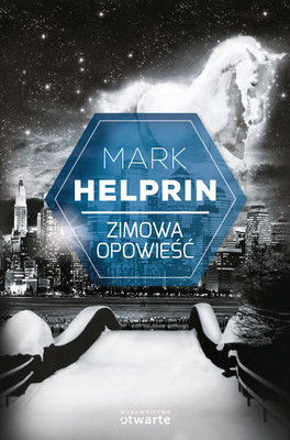 Mark Helprin - Zimowa opowieść / Mark Helprin - Winter's Tale