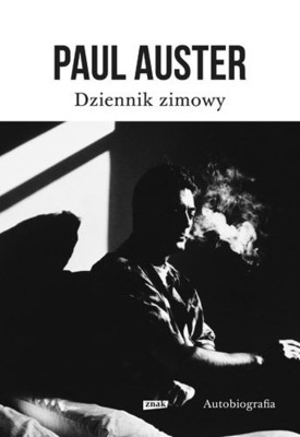 Paul Auster - Dziennik zimowy / Paul Auster - Winter Journal