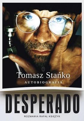 Tomasz Stańko, Rafał Księżyk - Desperado. Autobiografia