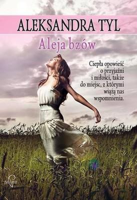 Aleksandra Tyl - Aleja bzów