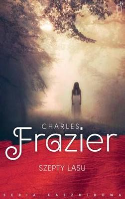 Charles Frazier - Szepty lasu / Charles Frazier - Nightwoods