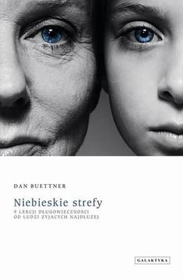 Dan Buettner - Niebieskie strefy