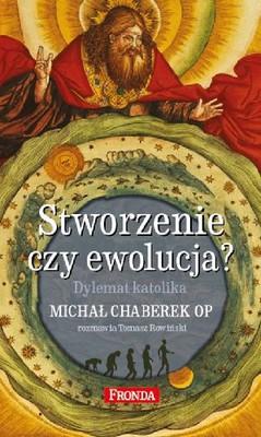 Michał Chaberek, Tomasz Rowiński - Stworzenie czy ewolucja?
