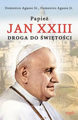 Domenico Agasso Sr.,  Domenico Agasso Jr. - Papież Jan XXIII