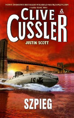 Clive Cussler - Szpieg / Clive Cussler - Isaac Bell #3: The Spy