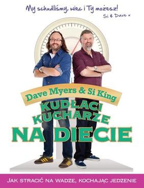 Si King, Dave Myers - Kudłaci kucharze na diecie