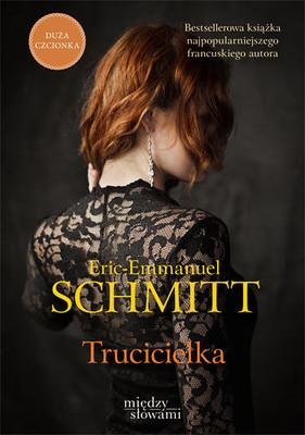 Eric-Emmanuel Schmitt - Trucicielka / Eric-Emmanuel Schmitt - Before the Poison