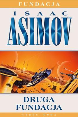 Isaac Asimov - Druga fundacja. Część 8