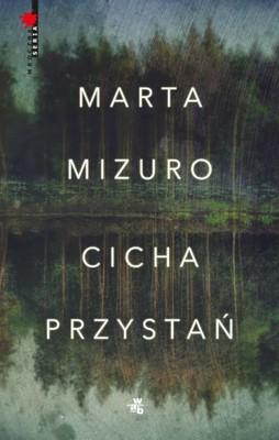 Marta Mizuro - Cicha przystań