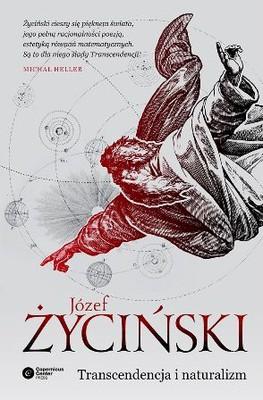 Józef Życiński - Transcendencja i naturalizm