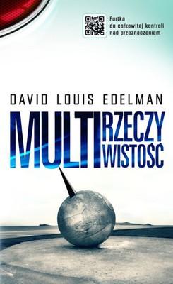 David Louis Edelman - Multirzeczywistość / David Louis Edelman - Multireal
