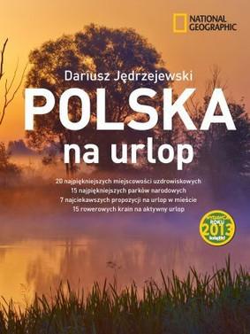 Dariusz Jędrzejewski - Polska na urlop