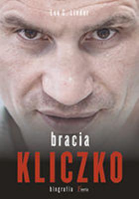 Leo G. Linder - Bracia Kliczko. Biografia / Leo G. Linder - Die Klitschkos – Biografie