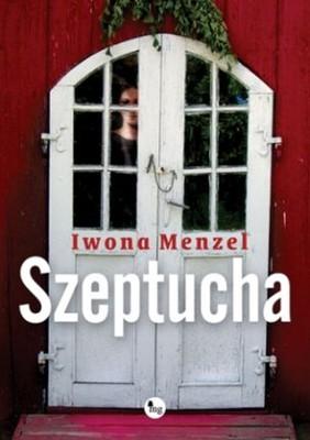 Iwona Menzel - Szeptucha