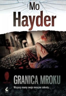 Mo Hayder - Granica mroku / Mo Hayder - Hanging Hill