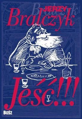 Jerzy Bralczyk - Jeść!!!
