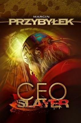 Marcin Przybyłek - Ceo Slayer