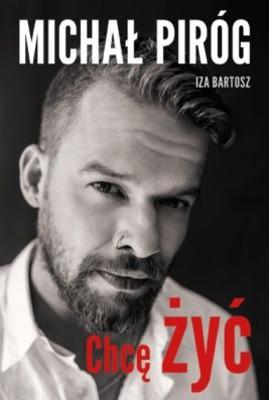 Michał Piróg, Iza Bartosz - Chcę żyć