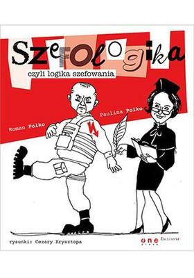 Paulina Polko, Roman Polko - Szefologika, czyli logika szefowania