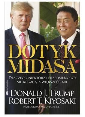 Robert Kiyosaki, Donald Trump - Dotyk Midasa