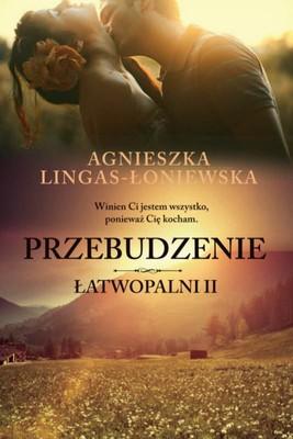 Agnieszka Lingas-Łoniewska - Łatwopalni 2. Przebudzenie