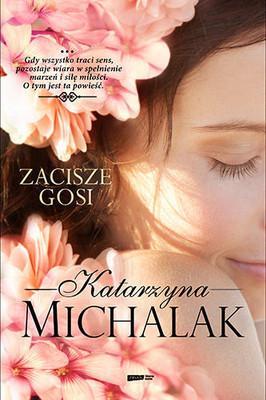 Katarzyna Michalak - Zacisze Gosi