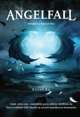 Susan Ee - Angelfall 2. Penryn i świat Po