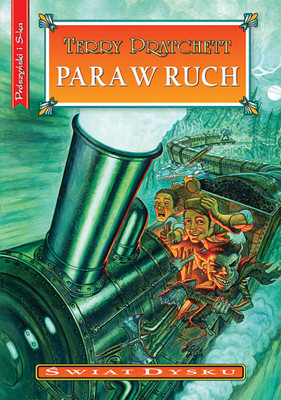 Terry Pratchett - Para w ruch / Terry Pratchett - Raising Steam