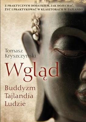 Tomasz Kryszczyński - Wgląd. Buddyzm, Tajlandia, ludzie