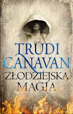Trudi Canavan - Złodziejska magia / Trudi Canavan - Thief's Magic