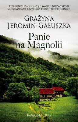 Grażyna Jeromin-Gałuszka - Panie na Magnolii
