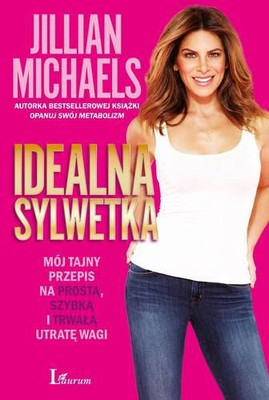 Jillian Michaels - Idealna sylwetka