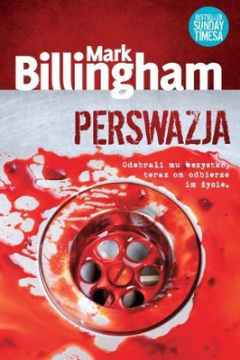 Mark Billingham - Perswazja / Mark Billingham - The Dying Hours