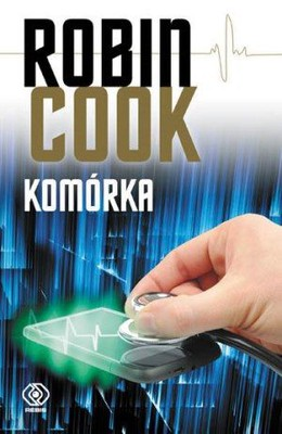 Robin Cook - Komórka / Robin Cook - Cell