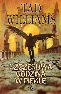 Tad Williams - Szczęśliwa godzina w piekle / Tad Williams - Happy Hour in Hell