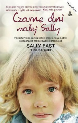 Toni Maguire, Sally East - Czarne dni małej Sally / Toni Maguire, Sally East - Don't You Love Your Daddy