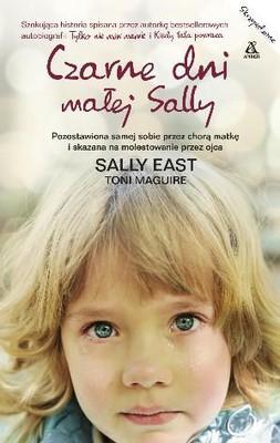 Toni Maguire, Sally East - Czarne dni małej Sally / Toni Maguire, Sally East - Don't You Love Your Daddy