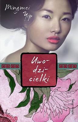 Mingmei Yip - Uwodzicielki