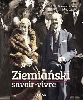 Tomasz Adam Pruszak - Ziemiański savoir-vivre