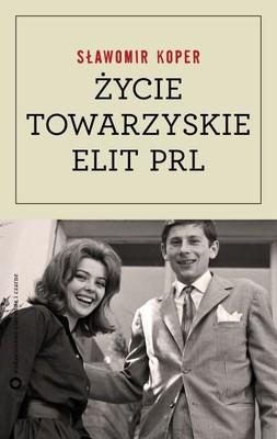 Sławomir Koper - Życie towarzyskie elit PRL