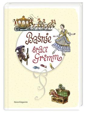Wilhelm Grimm, Jacob Grimm - Baśnie braci Grimm